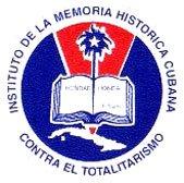 INSTITUTO DE LA MEMORIA HISTORICA DEL TOTALITARISMO CUBANO. Sitio de Asuntos Cubanos