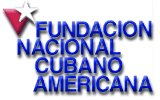 FUNDACION NACIONAL CUBANA AMERICANA (FNCA). Sitio de Asuntos Cubanos