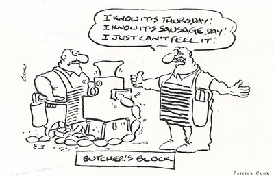Cartoon by Patrick Cook - butcher's block, Thursday, sausage day