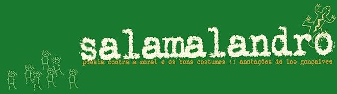 salamalandro :: poesia contra a moral e os bons costumes ::