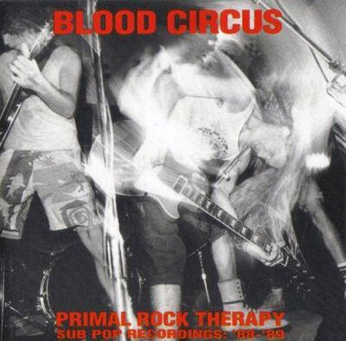 http://photos1.blogger.com/blogger/5412/1706/1600/Blood%20Circus%20-%20Primal%20Rock%20Therapy-.jpg