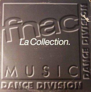 Fnac Music Dance Division - La Collection
