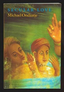 Secular Love Michael Ondaatje