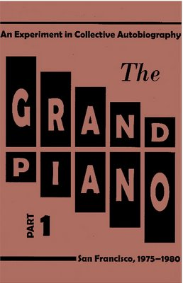 THE GRAND PIANO is an on-going experiment in collective autobiography by ten writers identified with Language Poetry in San Francisco. It takes its name from a coffeehouse at 1607 Haight Street, where from 1976-79 the authors took part in a reading and performance series. The writing project was undertaken as an online collaboration, first via an interactive web site and later through a listserv. When completed, THE GRAND PIANO will comprise ten parts, in each of which the ten authors will appear in a difference sequence.