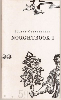 NOUGHTBOOK 1 Eugene Ostashevsky O Press San Francisco 1998