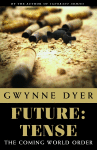 Book cover photo: Future: Tense, The Coming World Order.