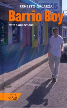 barrio boy ernesto galarza Ernesto galarza's memoir, barrio boy, focuses on his family's move from sierra  madre to california and all that entails.