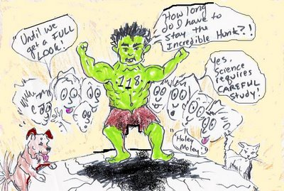 Wilbrod's drawing of element 118 as a large, green Incredible hulk, asking how long he must stay the Incredible Hulk. The scientists ringing him in the background say Until we get a full look! Yes, science requires careful study! Another face says Holey Moley! Some of the faces seem to be drooling. A dog wags its tail at a cat across the table Element 118 is standing on. The table is cracking badly under the weight of Element 118