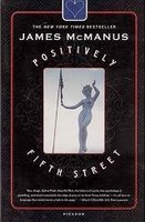 Positively Fifth Street by James McManus