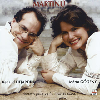 Renaud Déjardin and Márta Gődény, Bohuslav Martinů, Sonatas for cello and piano