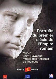 Portraits du premier siècle de l'Empire romain, Musée Saint-Raymond, Toulouse