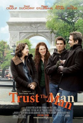 Trust the Man, directed by Bart Freundlich