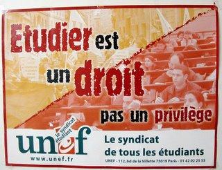 Plakat aus der Halle von MLV: Etudier est un droit, pas un privilège. -- Le syndicat de tous les étudiants