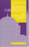 Boekbespreking Islam en christendom (Het onmogelijke gesprek?) door Urbain Vermeulen