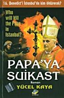 Who will kill Benedict XVI in Istanbul?
