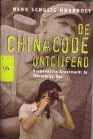 Boekbespreking De Chinacode ontcijferd (Economische grootmacht Ja. Wereldrijk Nee) van Henk Schulte Nordholt