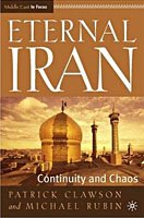 Boekbespreking Eternal Iran, Continuity and Chaos van Patrick Clawson en Michael Rubin