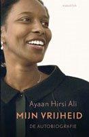 Boekbespreking Mijn Vrijheid van Ayaan Hirsi Ali
