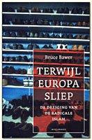Boekbespreking Terwijl Europa Sliep (De dreiging van de radicale islam) van Bruce Bawer