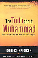 Boekbespreking The Truth about Muhammad van Robert Spencer