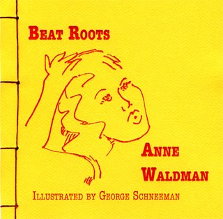 Beat Roots by Anne Waldman Hot Whiskey Press