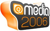 @media 2006: Europe's Premier Web Design Conference. London, 15th - 16th June.