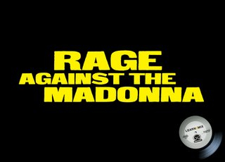 Rage Against the Madonna