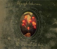 Sparklehorse . It's a Wonderful Life
