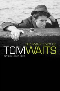 The Many Lives of Tom Waits