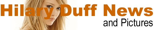 Hilary Duff News and Pictures