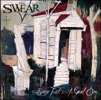 The Swear - Every Trick's A Good One