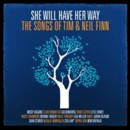 She Will Have Her Way: the songs of Neil and Tim Finn