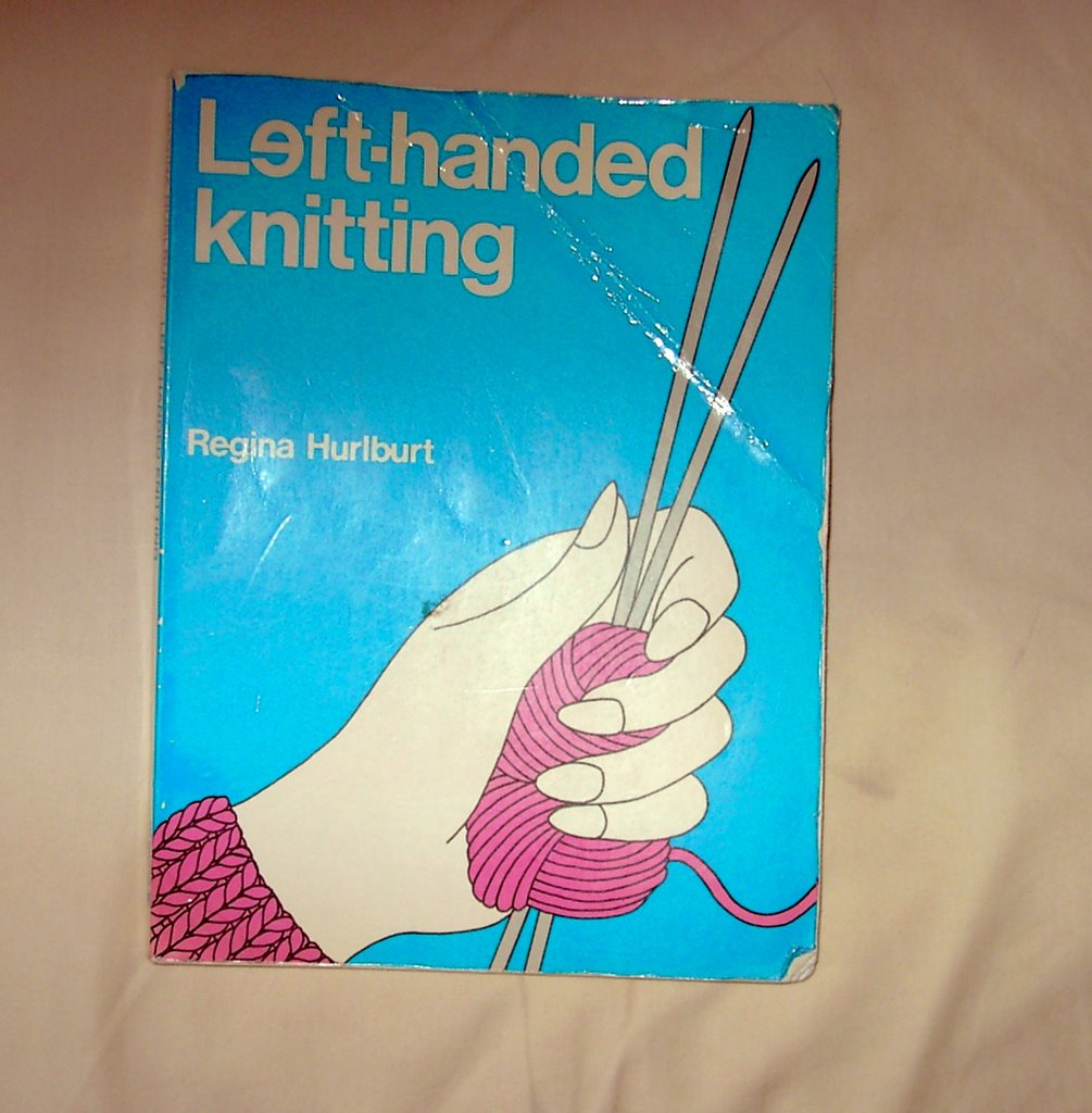 Left Handed Knitting Patterns : Downeast Yarn Ho: April 2006
