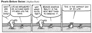 Pearls Before Swine:  Head in the Sand