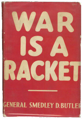 War is a racket - published 1935
