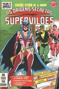 A origem dos Supervilões, digo, heróis!
