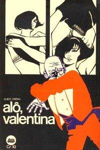 Alô, Valentina