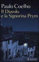 Il Diavolo e la Signorina Prym, di Paulo Coelho.