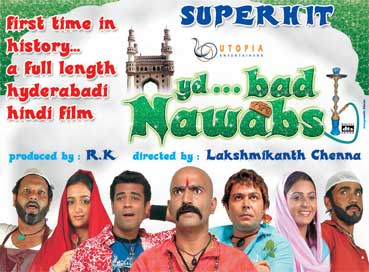 Poster of Hyderabad Nawabs (2006, Lakshmikanth Chenna) | © Utopia Entertainers