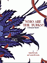 Who Are the Turks -Prof. Justin & Carolyn McCarthy- American Forum for Global Education-45 Mb pdf