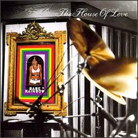 The House Of Love - Babe Rainbow