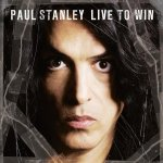 Novedades – Paul Stanley 'Live to win'