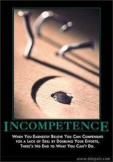 Incompetance from Despair.com