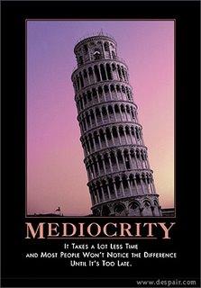 Mediocrity from Despair.com