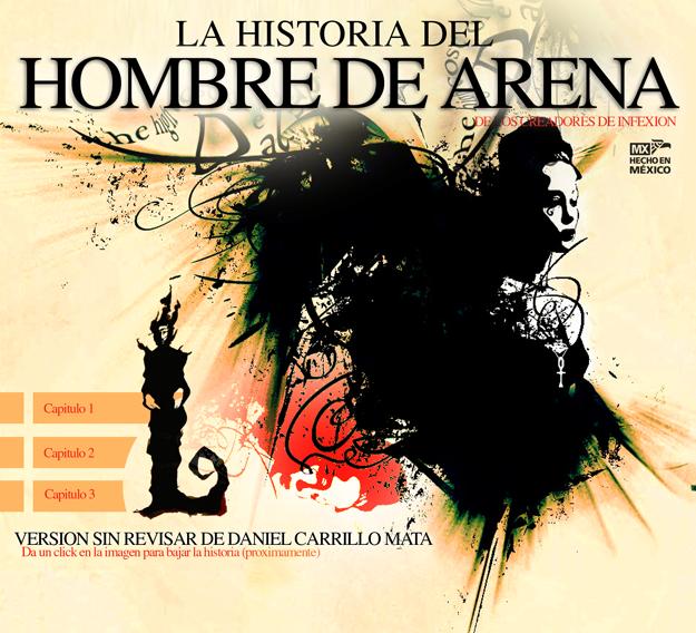 Daniel Carrillo la historia del hombre de arena