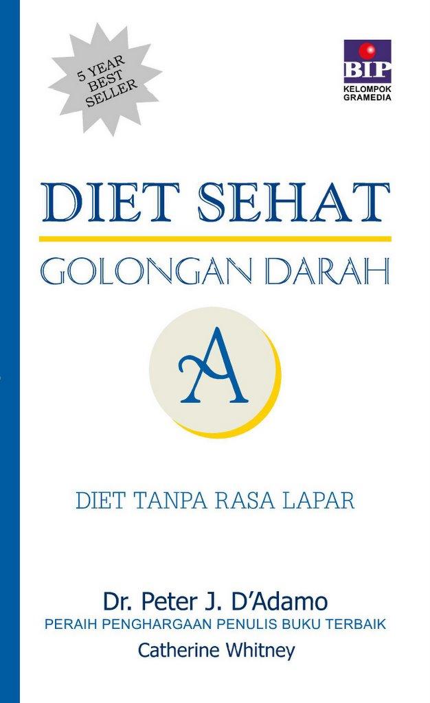 Bhuana ilmu populer Diet Sehat Golongan Darah