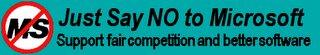 向微軟說不!支持公平競爭及更好的軟件