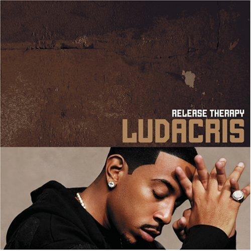Ludacris - Release Therapy (2006)
