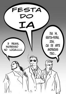 Festa do IA Dia 14, sexta, 23h Cia de Arte, Rua dos Andradas, 1780 R$ 3