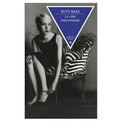 La Vida Intermitente de Ruth Baza